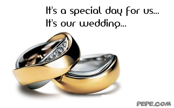 its a special day for us its our wedding