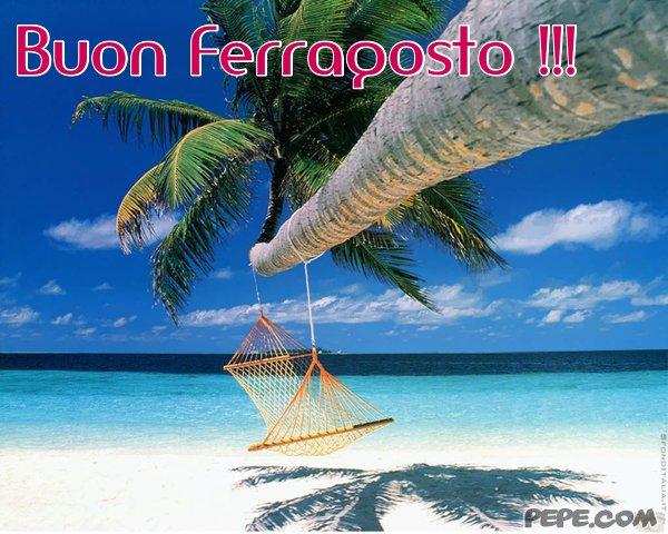 Conosciuto Buon Ferragosto !!! - Cartolina virtuale PEPE.com ZL09