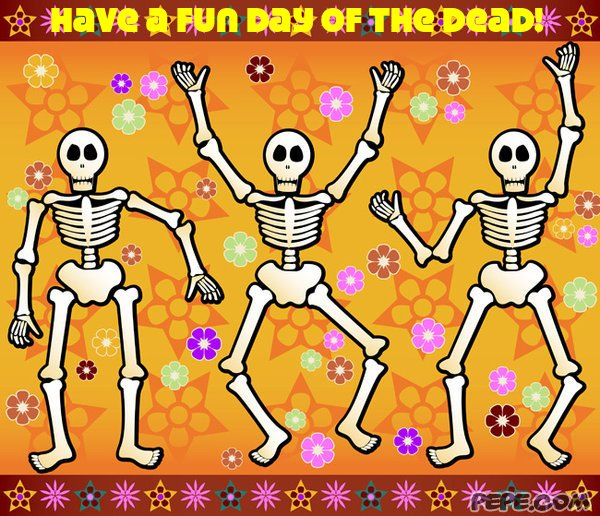 have a fun day of the dead  greeting card on pepe, Greeting card