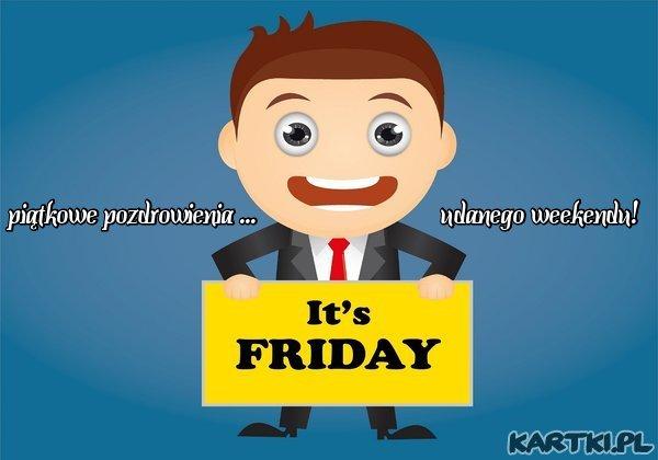 To już piątek!