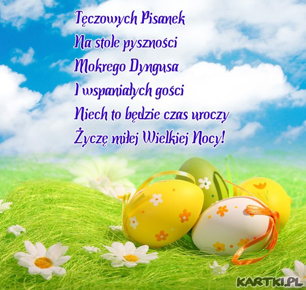 Życzę miłej Wielkiej Nocy!