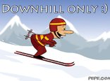 Downhill only :)
