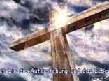 Ich bin die Auferstehung und das Leben