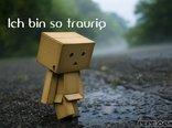 Ich bin so traurig