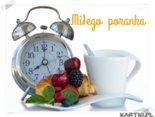 Miłego poranka