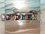 Summer...never ends...