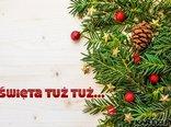 Święta tuż tuż...
