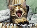 Uśmiechem rozpocznij dzień...
