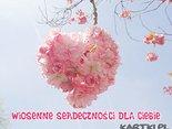 Wiosenne serdeczności dla Ciebie