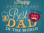 You are best dad in the world!