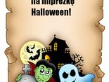Zapraszam na imprezkę  Halloween!