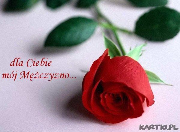 dla Ciebie mój Mężczyzno...