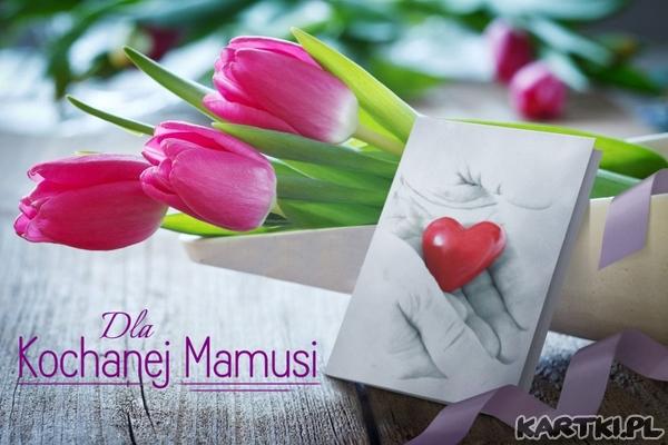 Dla Kochanej Mamusi