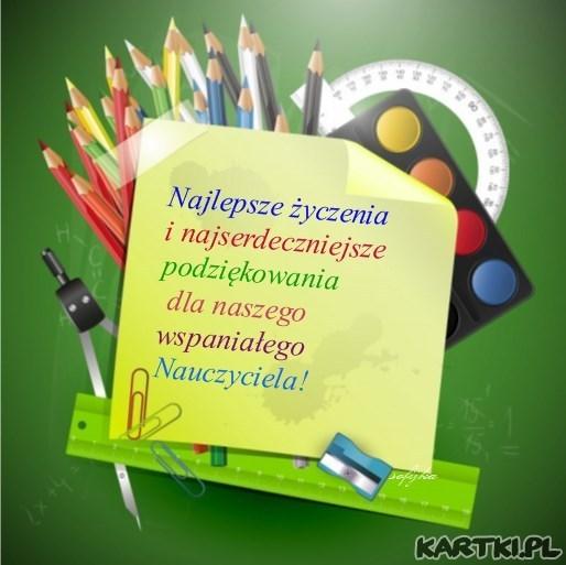 Dla naszego wspaniałego Nauczyciela