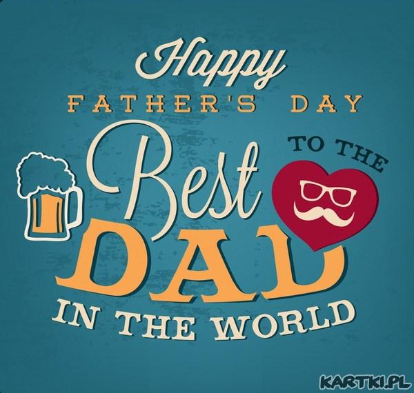 Jesteś najlepszym Tatą na świecie!