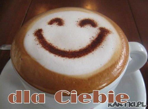 Kawusia i uśmiech dla Ciebie