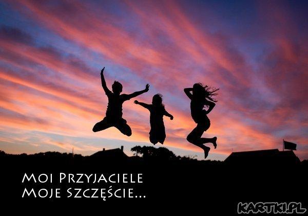 Moi Przyjaciele Moje Szczęście