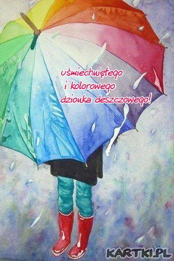 niech tęcza uśmiechu i radości rozproszy deszczowe szarości...