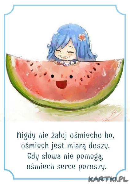 Nigdy nie żałuj uśmiechu,bo uśmiech jest miarą duszy