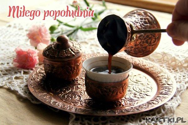 Pysznej popołudniowej kawusi i udanego wypoczynku życzę...