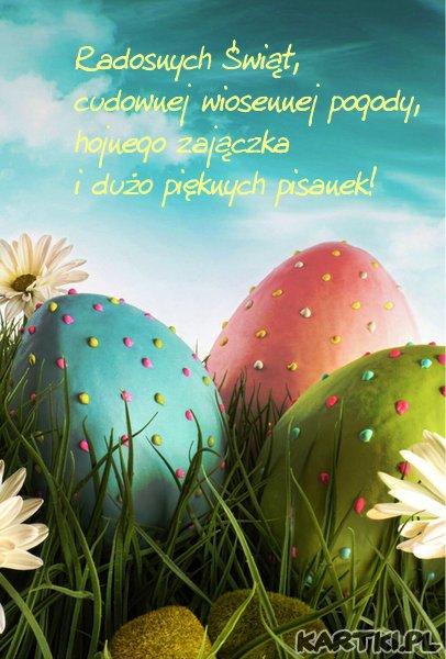 Radosnych Świąt, cudownej wiosennej pogody, hojnego zajączka i dużo pięknych pisanek!
