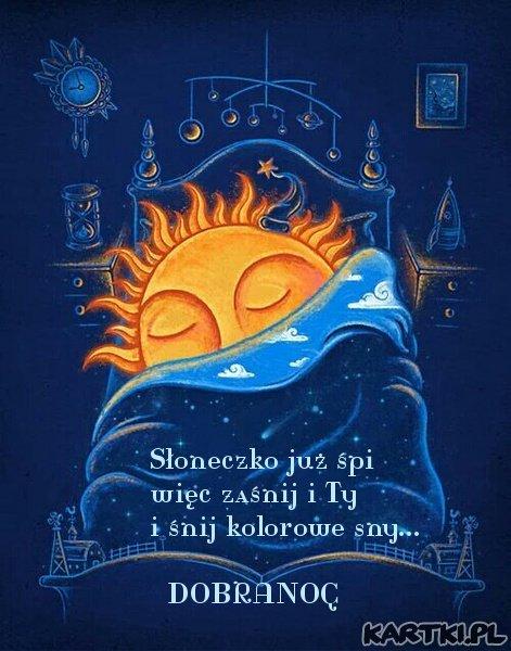 Słoneczko już śpi, więc zaśnij i Ty...