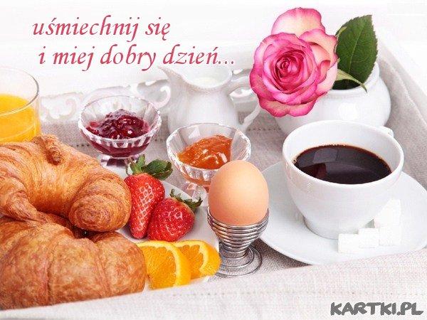śniadanko Ci przynoszę i o uśmiech proszę...