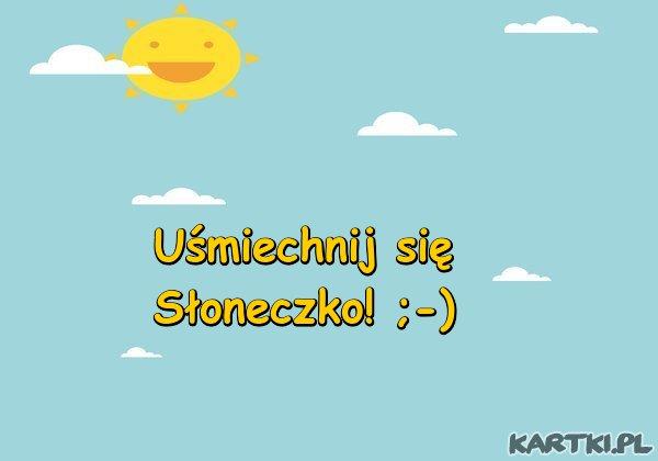 Uśmiechnij się! ;-)