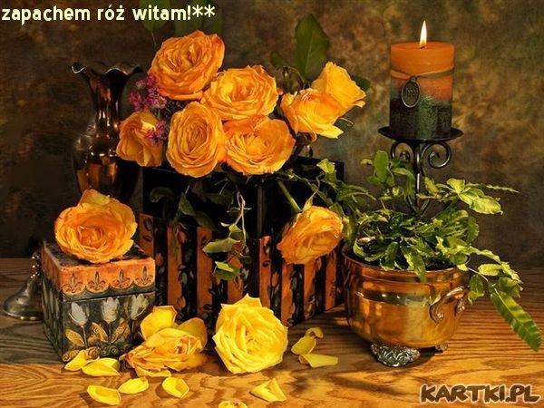 zapachem róż witam!**
