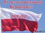 11 listopada-93 rocznica odzyskania  Niepodległości