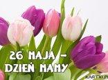 26 maja - Dzień Mamy