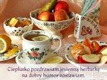 Cieplutko pozdrawiam,jesienną herbatkę na dobry humor zostawiam