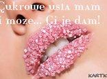 Cukrowe usta mam...