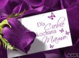 Dla Ciebie Kochana Mamo