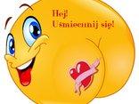 Hej! Uśmiechnij się!