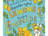kiedy życie wręcza ci cytryny, zrób z nich lemoniadę l