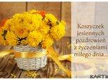 Koszyczek jesiennych pozdrowień z życzeniami miłego dnia.