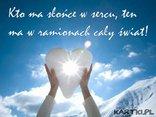 Kto ma słońce w sercu...