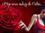 Moje serce należy do Ciebie...