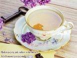 Nadzieja jest, jak cukier w herbacie... Jeżeli nawet jest jej mało to i tak wszystko osłodzi...