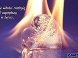 Płomienie miłości roztopią nawet największy lód w sercu...