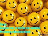 Po prostu się uśmiechnij!