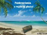 Pozdrowienia z rajskiej plaży!