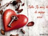 Tylko Ty masz klucz do mojego serca