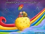 W każdej kropli deszczu-doszukuj się kolorów tęczy