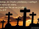 wiedząc, że Chrystus powstawszy z martwych...