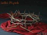 Wielki Piątek jest drugim dniem Triduum Paschalnego – dramatycznym dniem sądu, męki i śmierci Chrystusa.