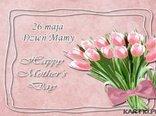 Wszystkiego Najlepszego w Dniu Twojego Święta Mamo!